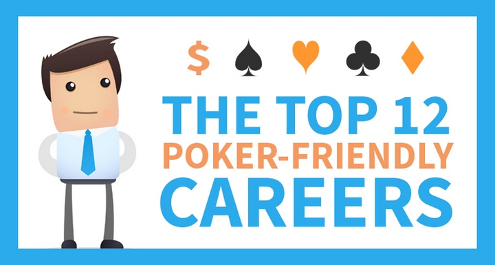 The TOP-12 Poker-Friendly Careers