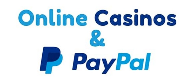 Online Casinos Accept PayPal