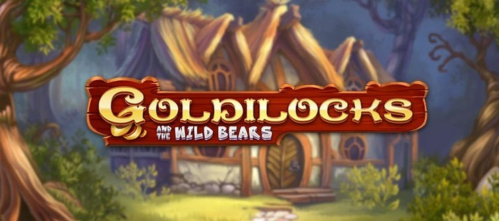 Quickspin revamps Goldilocks and the Wild Bears