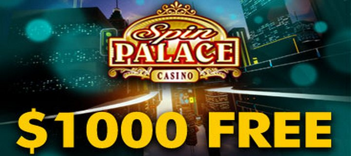 New Player Welcome Bonus from Spin Palace Casino