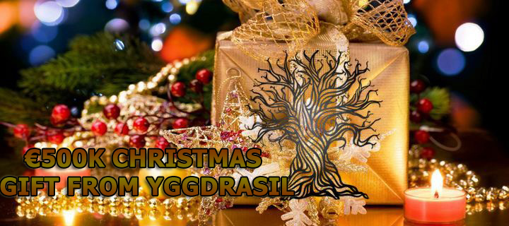 500K - a Christmas Gift from Casino Software Developer, Yggdrasil