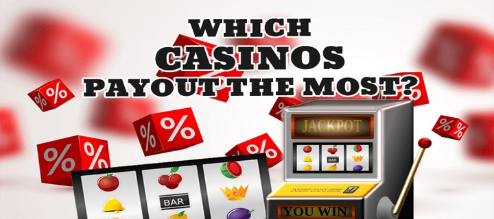 Casinos With The Best Payouts
